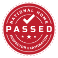 Passed the National Home Inspector Examination